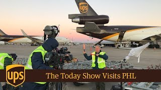 The Today Show Visits UPS PHL