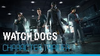 Watch_Dogs - Character trailer