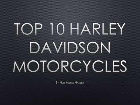 Top 10 Harley Davidson Motorcycles