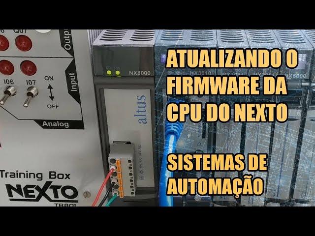 ATUALIZANDO O FIRMWARE DA CPU DO CLP NEXTO