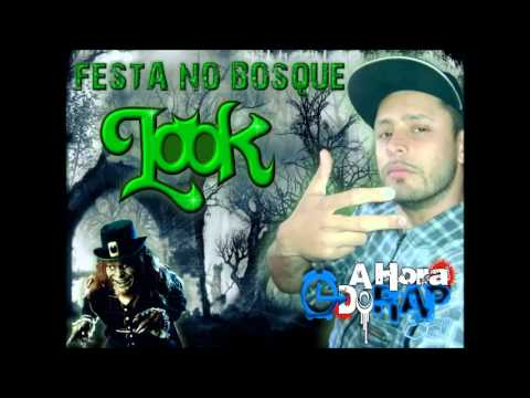 Baixar Look e Tribo da Periferia - Festa No Bosque ♪ ♫ [NOVA 2013 + DOWNLOAD]