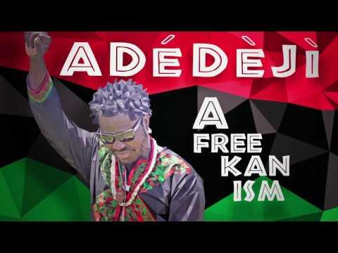 Adedeji - Afreekanism Album Video promo
