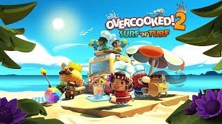 Overcooked! 2 - Surf 'n' Turf Megjelenés Trailer