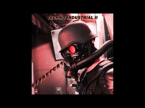 TECHNO INDUSTRIAL II (1991 - 1994) - DJ FACTORY