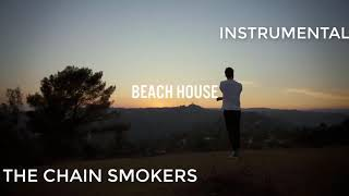 The Chainsmokers   Beach House Instrumental