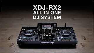 XDJ RX2 - Pioneer All In One DJ System
