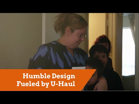 Humble Design Fueled by U-Haul Helps Family in Need