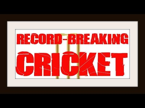 Really Funny - Record Breaking Cricket. - Video