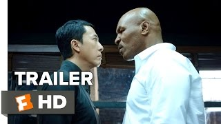 Ip Man 3 (2015) Teaser Trailer – Donnie Yen, Mike Tyson Action Movie HD
