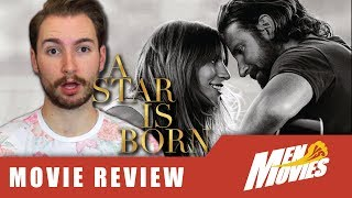 A STAR IS BORN (2018 Remake): BEST Movie of the Year??? | Movie Review