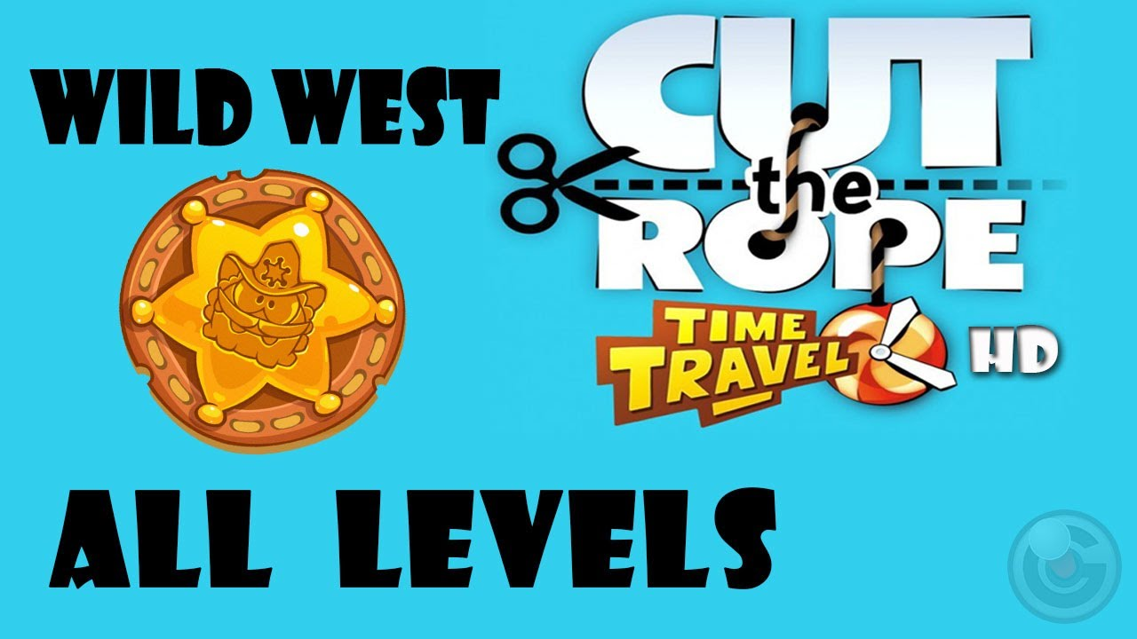 Cut The Rope Time Travel Walkthrough Wild West