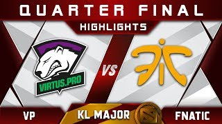 VP vs Fnatic Quarter Final Kuala Lumpur Major KL Major Highlights Dota 2