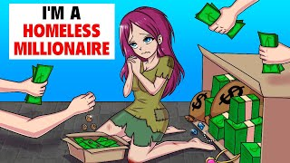 I'm a Homeless Millionaire | My Animated Story