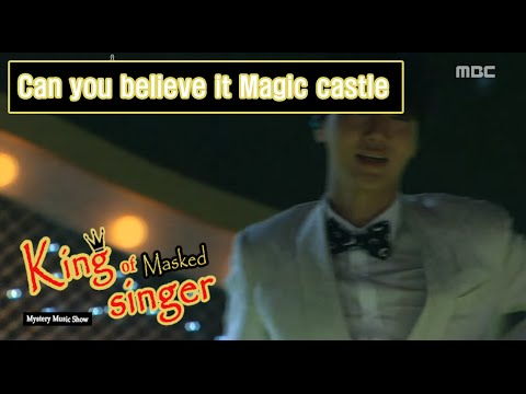[King of masked singer] 복면가왕 - 'Can you believe it Magic castle' Identity 20160424