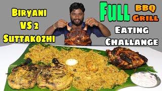 FULL BIRYANI WITH 2 FULL SUTTA KOZHI EATING CHALLENGE   FULL BBQ & GRILL CHICKEN