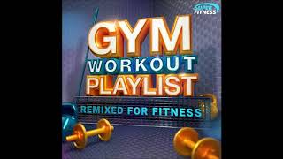 Gym Workout Playlist -  A Mix of Latin and Pop tunes Remixed for Fitness to keep you Motivated!