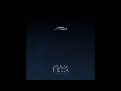 We Lost The Sea - Forgotten People