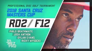 2018 Santa Cruz Masters Cup   Lead Card, RD2, F12   Wysocki, Brathwaite, Evans, Anthon
