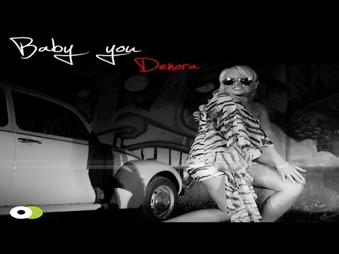 Baby You Dance song by Denora
