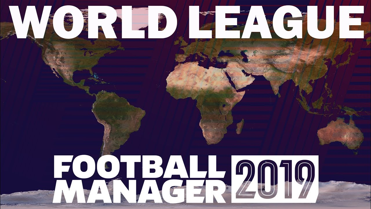 Which Club Would Win a World Super League? Football Manager 2019 Experiment