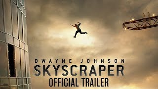 SKYSCRAPER Official Trailer (2018) ft. Dwayne