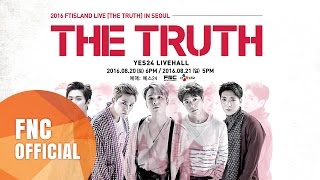 2016 FTISLAND LIVE [THE TRUTH] IN SEOUL SPOT YouTube 影片