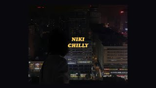 「Chilly - NIKI (lyrics)🌩」