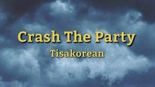 Crash The Party - Tisakorean (Lyrics) | 12 Inches Is a Feet tiktok Song Lyrics