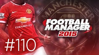 Manchester United Career Mode #110 - Football Manager 2015 Let's Play -  Dortmund UCL 1st Leg