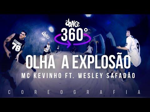 Olha a Explosão - MC Kevinho ft. Wesley Safadão - Coreografia 360°  |  FitDance TV