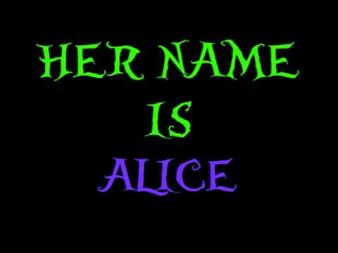 Her Name Is Alice
