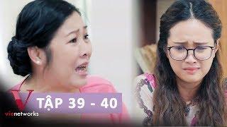 GẠO NẾP GẠO TẺ Tập 39-40   Bà Mai đoạn tuyệt với con gái vì Nhân mang tiền án [Full HD]