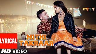 Mithi Takraar – Somvir Kathurwal – Ruchika Jangid Video HD