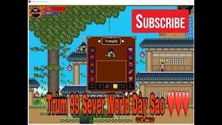 [ Ninja School Online ] Trùm 99 Sever World Thách Thức Mọi Cuộc Chơi