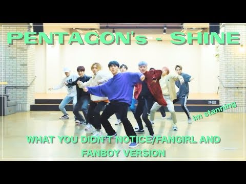 PENTAGON'S SHINE DP - What You Didn't Notice/Fangirl and Fanboy Version