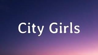 Chris Brown & Young Thug - City Girls (Lyrics)