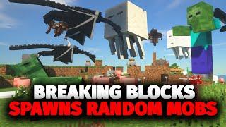 Minecraft, But Destroying Blocks Spawns Random Mobs