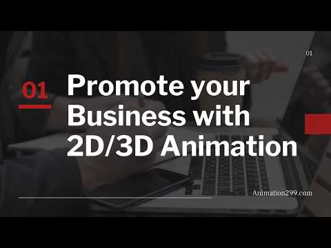 Promote your Business with 2D-3D Animation Services | (305) 434-4628 | Animation299
