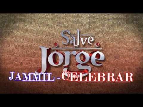 Baixar Jammil - Celebrar (SALVE JORGE)
