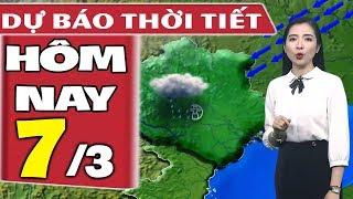 Dự báo thời tiết hôm nay mới nhất ngày 7/3   Dự báo thời tiết 3 ngày tới