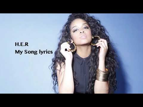 My Song by H.E.R Lyrics