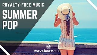 Happy Positive & Uplifting Summer Pop (Background music for video & presentations)