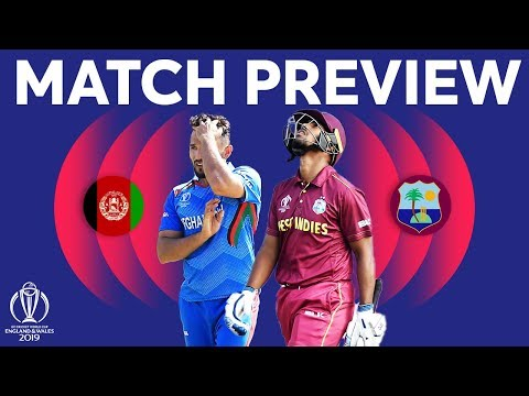 Match Preview - Afghanistan vs West Indies | ICC Cricket World Cup 2019