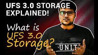 What is Universal Flash Storage 3.0 (UFS 3.0)? Let's explain!