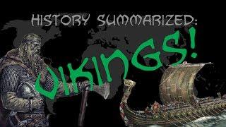 History Summarized: Vikings