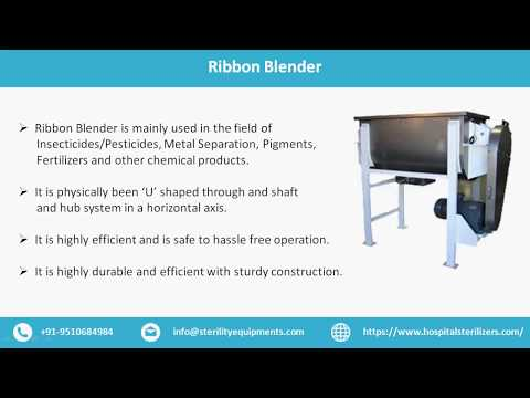 Sterility Equipment - ETO Sterilizers, Ribbon Blender