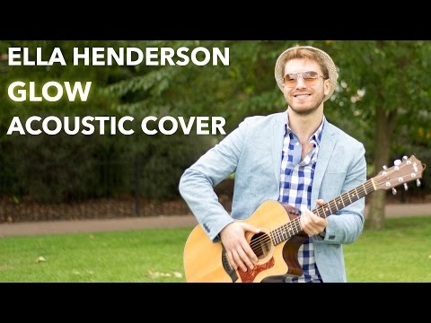 Ella Henderson - Glow ( Acoustic Cover by Osher  )