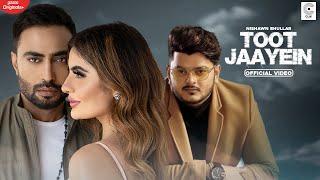 Video Toot Jaayein - Nishawn Bhullar