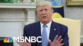 Trump: President Xi 'Acted Responsibly' Regarding Hong Kong Protests | MSNBC