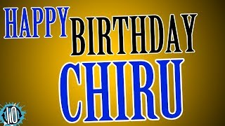 HAPPY BIRTHDAY CHIRU! 10 Hours Non Stop Music & Animation For Party Time #Birthday #Chiru